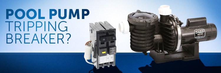 Pool Pump Trips Breaker / GFCI