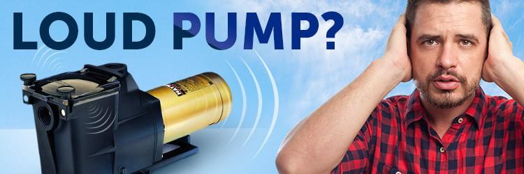 Loud Pool Pump