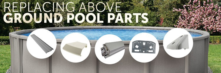 5 Most Commonly Replaced Above Ground Pool Parts
