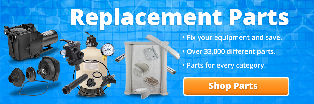 click here to view all of our pool replacement part categories