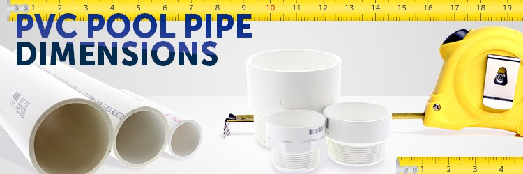PVC Pool Pipe Dimensions