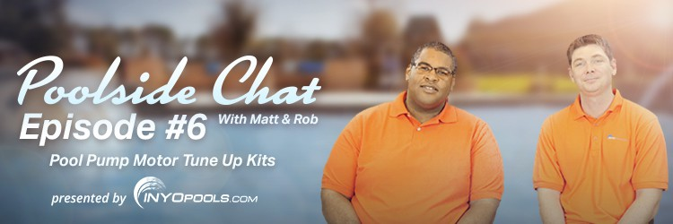 Video: Poolside Chat Episode #6 Pool Pump Motor Tune Up Kits