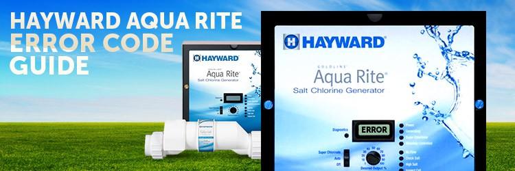 Hayward Aqua Rite Error Code Guide