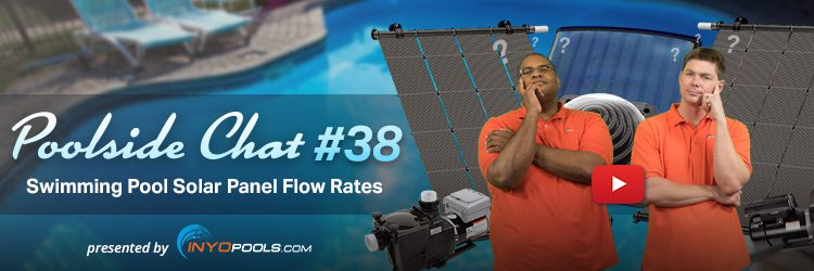 Swimming Pool Solar Panel Flow Rates