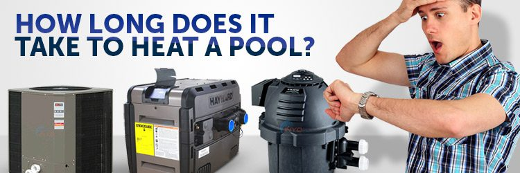 how long does it take to heat a pool?
