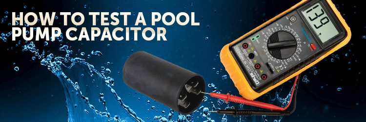 How to Test a Pool Pump Capacitor - INYOPools.com Ac Dual Capacitor Wiring Diagram on
