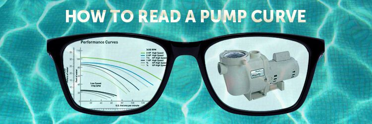 How To Read and Understand A Pool Pump Performance Curve
