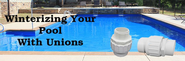 Winterize Pool With Unions