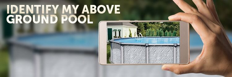 245_750x250_identify-my-above-ground-pool_preview