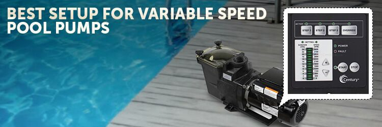 Best Setup For Variable Speed Pool Pumps Inyopools Com
