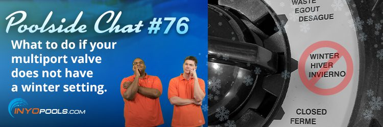 PSC Ep. 76: What to do if your multiport valve does not have a winter setting