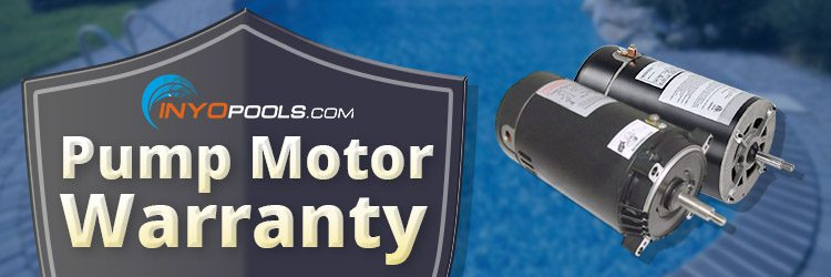 Inyo Pool's Pump Motor Warranty