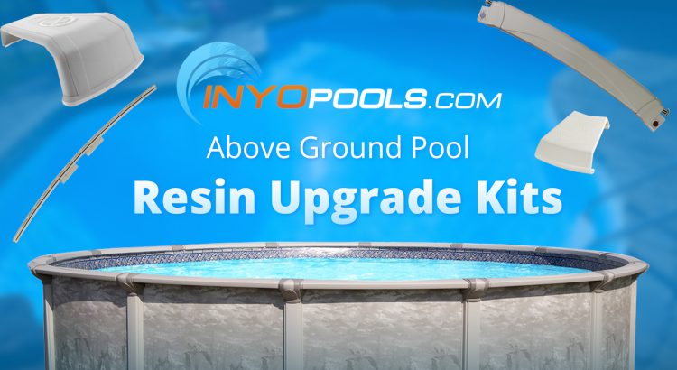Upgrading Your Steel Above Ground Pool Parts to Resin