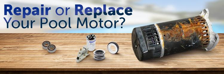 Does it make sense to repair my pool motor?