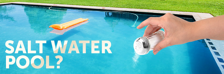 What is a Salt Water Pool?