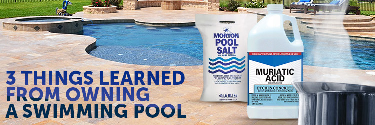 3 Things I Learned From Owning a Swimming Pool