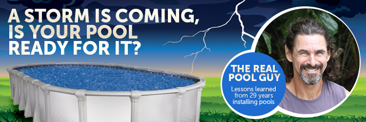 Is your above ground pool ready for severe weather