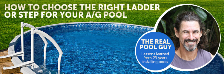 Should I use an a-frame ladder or steps for my above ground pool?