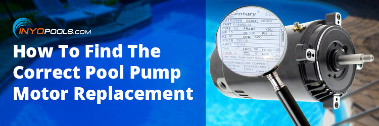 How To: Find a Replacement Pool Pump Motor