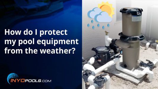 How do I protect my pool equipment from the weather?