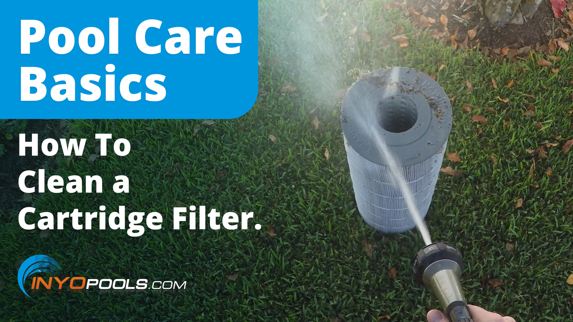 How To Clean A Pool Filter Cartridge