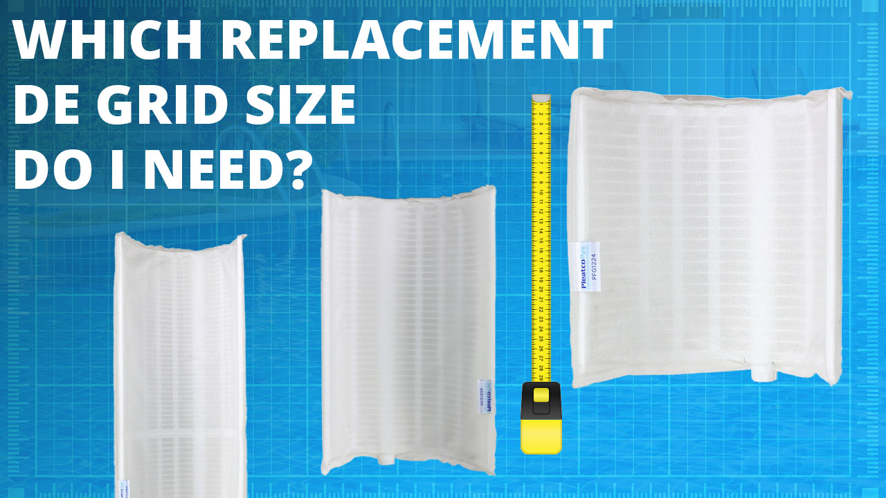 Which replacement DE GRid size do I need?