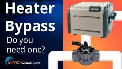 Do I need a heater bypass?